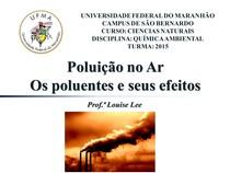 aula 3 os poluentes e seus efeitos - Química Ambiental e4c5ea7f8c