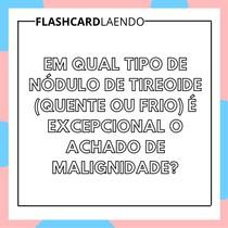 Nódulos de tireoide - flashcard