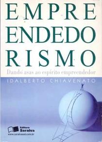 Idalberto Chiavenato   2007   Empreendedorismo, Dando Asas ao Espírito Empreendedor
