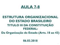 AULA - QUINTO DIA - ESTRUTURA ORGANIZACIONAL BRASILEIRA (Direito Facar)