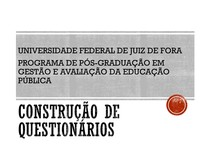 Apresentacao 1 Construcao de Questionarios 2019 01 (1)