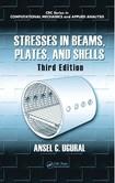[Ugural, Ansel C] Stresses in Beams, Plates, and shells