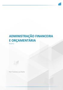 Administração Financeira e Orçamentária - AULA 3 AVALIAÇÃO E PLANEJAMENTO FINANCEIRO DE CURTO PRAZO