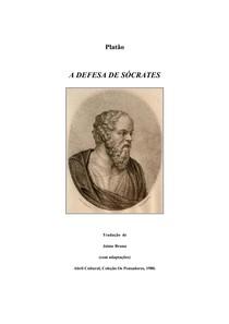 A DEFESA DE SÓCRATES - PLATÃO