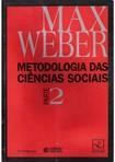 WEBER, Max. Metodologia das Ciências Sociais II