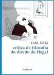 MARX, Karl. Crítica da Filosofia do Direito de Hegel