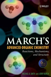 ebooksclub.org  March  039 s Advanced Organic Chemistry  Reactions  Mechanisms  and Structure  Sixth Edition  March  039 s Advanced Organic Chemistry