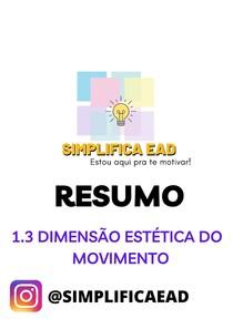 RESUMO -  1.3 - Dimensão estética do movimento