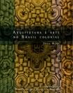 A arquitetura e arte no Brasil colonial