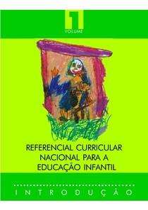 REFERENCIAL CURRICULAR NACIONAL PARA A EDUCAÇÃO INFANTIL volume 1