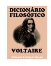 Dicionario Filosófico - Voltaire