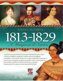 A Marquesa de Santos   Paulo Setúbal