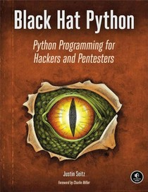 Black Hat Python, Python Programming for Hackers