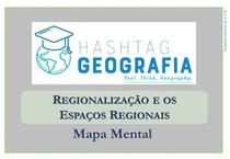 MAPA MENTAL - REGIONALIZAÇÃO E OS ESPAÇOS REGIONAIS