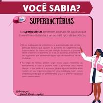 VOCÊ SABIA? - SUPERBACTÉRIAS