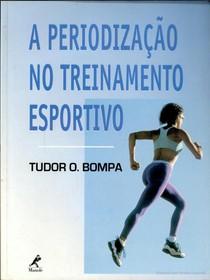 Bompa   Periodização no treinamento esportivo.pdf
