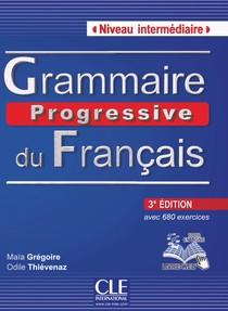Grammaire progressive 3 edition avec 680 exercices