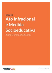 Resumo ECA Ato Infracional e Medida Socioeducativa