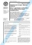 NBR 5832   Implantes para cirurgia   Materiais metalicos   Parte 7 Liga forjada e conformada a fr