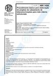 nbr 14565 procedimento basico para elaboracao de projetos de cabeamento de telecomunicacoes para rede interna estruturada