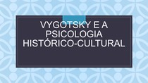 Vygotsky e a psicologia histórico-cultural pptx