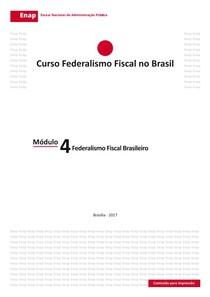 Módulo 4   Federalismo Fiscal Brasileiro
