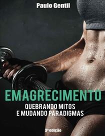 Emagrecimento-Quebrando-Mitos-e-Mudando-Paradigmas-Paulo-Gentil-2