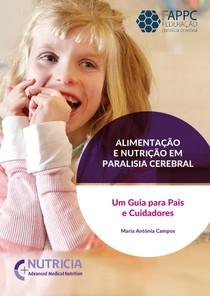Alimentação e Nutrição em Paralisia Cerebral Um Guia Para os Pais e Cuidadores