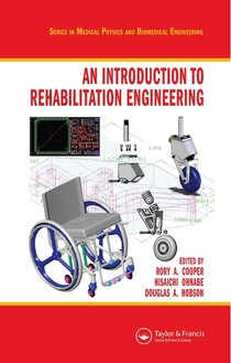 LIVRO - Rory A Cooper, Hisaichi Ohnabe, Douglas A Hobson - An Introduction to Rehabilitation Engineering-CRC Press (2006)