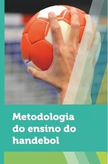 LIVRO METODOLOGIA DO ENSINO DO HANDEBOL - Educação Física - 7 fd6cab4f5fb9f