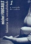 História da Sexualidade 01- A Vontade de Saber- Michel Foucault