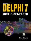 Borland DELPHI 7 Curso Completo - Marcelo Leão