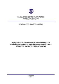 Auxiliar AdminisA (IN)CONSTITUCIONALIDADE DA COBRANÇA DE CONTRIBUIÇÃO PREVIDENCIÁRIA DOS SERVIDORES PÚBLICOS INATIVOS E PENSIONISTAStrativo