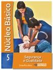 NÚCLEO BÁSICO VOL.5   SEGURANÇA E QUALIDADE