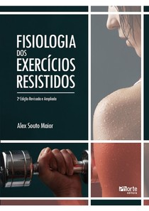 Fisiologia dos exercícios resistidos   Alex Souto Maior