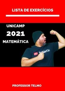 PROVA UNICAMP 2021 DE MATEMÁTICA RESOLVIDA