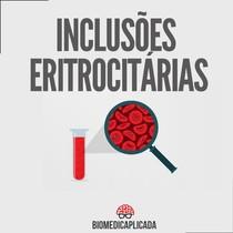 inclusões eritrocitárias