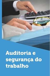 AUDITORIA E SEGURANÇA DO TRABALHO