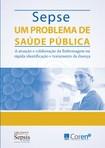 SEPSE: UM PROBLEMA DE SAÚDE PÚBLICA - COREN SP