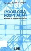 Campos, T. C. P. (1995) Psicologia Hospitalar