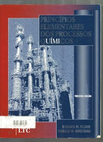 felder-amp-rousseau-princiacutepios-elementares-dos-processos-quiacutemicos-3edpdf