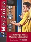 MECÂNICA VOL. 2   TECNOLOGIA DOS MATERIAIS E INDUSTRIAL