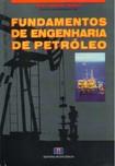 LIVRO:  Fundamentos de Engenharia de Petróleo