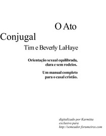 O Ato Conjugal - Tim e Beverly Lahye