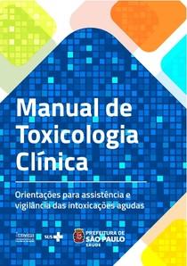 Livro - Manual de Toxicologia Clinica_COVISA (1ª Ed)