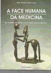 A FACE HUMANA MEDICINA