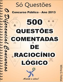 RACIOCINIO LOGICO-500 questoes comentadas