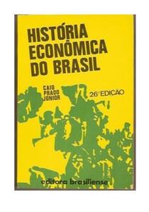 Caio Prado Historia Economica do Brasil