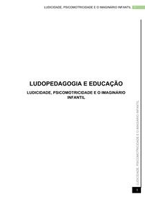 LUDICIDADE, PSICOMOTRICIDADE E O IMAGINÁRIO INFANTIL