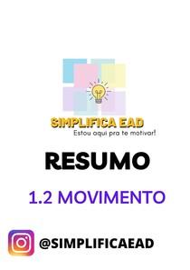 RESUMO - 1. 2 Movimento